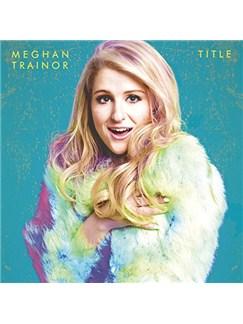 Meghan Trainor: Dear Future Husband Digitale Noten | Klavier, Gesang & Gitarre (rechte Hand Melodie)