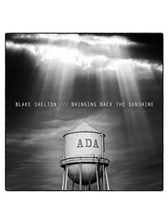 Blake Shelton: Sangria Digital Sheet Music   Piano, Vocal & Guitar (Right-Hand Melody)