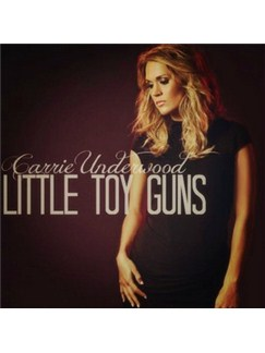 Carrie Underwood: Little Toy Guns Digital Sheet Music | Piano, Vocal & Guitar (Right-Hand Melody)
