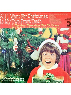 Spike Jones and his City Slickers: All I Want For Christmas Is My Two Front Teeth Digital Sheet Music | Piano