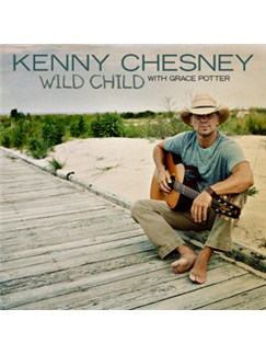 Kenny Chesney with Grace Potter: Wild Child Digital Sheet Music | Piano, Vocal & Guitar (Right-Hand Melody)