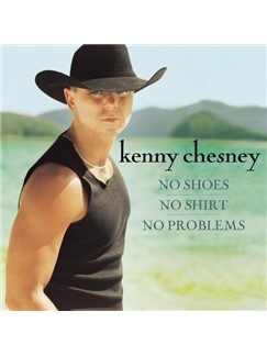 Kenny Chesney: The Good Stuff Digital Sheet Music | Lyrics & Chords (with Chord Boxes)