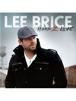 Lee Brice: I Drive Your Truck Digital Sheet Music | Lyrics & Chords (with Chord Boxes)