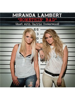 Miranda Lambert with Carrie Underwood: Somethin' Bad Digital Sheet Music | Lyrics & Chords (with Chord Boxes)