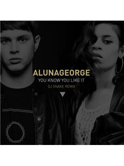 DJ Snake & AlunaGeorge: You Know You Like It Digital Sheet Music | Piano, Vocal & Guitar (Right-Hand Melody)