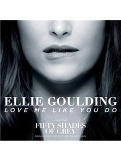 Ellie Goulding: Love Me Like You Do Digital Sheet Music | Piano