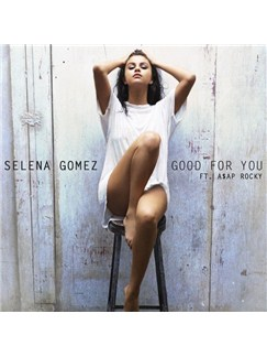 Selena Gomez: Good For You Digital Sheet Music | Piano, Vocal & Guitar (Right-Hand Melody)