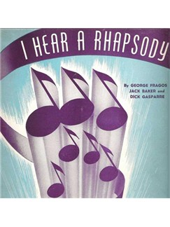 Dick Gasparre: I Hear A Rhapsody Digital Sheet Music | Piano