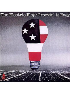 The Electric Flag: Groovin' Is Easy Digital Sheet Music | Guitar Tab