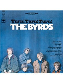 The Byrds: Turn! Turn! Turn! (To Everything There Is A Season) Digital Sheet Music | Lyrics & Chords (with Chord Boxes)