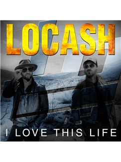 LoCash: I Love This Life Digital Sheet Music | Piano, Vocal & Guitar (Right-Hand Melody)