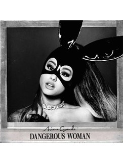 Ariana Grande: Dangerous Woman Digital Sheet Music | Piano, Vocal & Guitar (Right-Hand Melody)