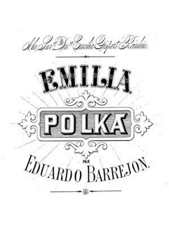 Oliver Ditson & Eduardo Barrejon: Emilia Polka Digital Sheet Music | Piano, Vocal & Guitar (Right-Hand Melody)