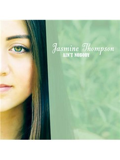 Jasmine Thompson: Ain't Nobody Digital Sheet Music | Piano, Vocal & Guitar (Right-Hand Melody)