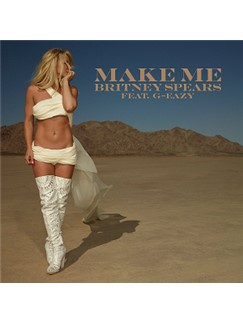 Britney Spears feat. G-Eazy: Make Me (Oooh) Digital Sheet Music | Piano, Vocal & Guitar (Right-Hand Melody)