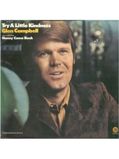 Glen Campbell: Try A Little Kindness Digital Sheet Music | Piano, Vocal & Guitar (Right-Hand Melody)