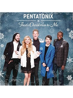 Pentatonix: That's Christmas To Me Digital Sheet Music   Piano, Vocal & Guitar (Right-Hand Melody)