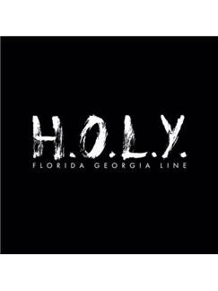 Florida Georgia Line: H.O.L.Y. Digital Sheet Music | Easy Piano
