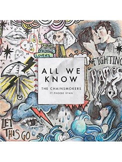 The Chainsmokers: All We Know Digital Sheet Music | Piano, Vocal & Guitar (Right-Hand Melody)
