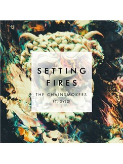 The Chainsmokers: Setting Fires Digital Sheet Music | Piano, Vocal & Guitar (Right-Hand Melody)