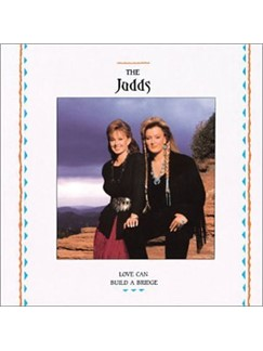 The Judds: Love Can Build A Bridge Digital Sheet Music | Lyrics & Chords (with Chord Boxes)