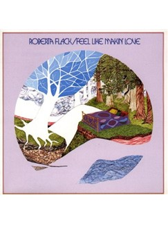 Roberta Flack: Feel Like Makin' Love Digital Sheet Music | Lyrics & Chords (with Chord Boxes)