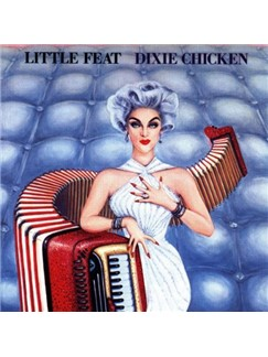Little Feat: Dixie Chicken Digital Sheet Music | Lyrics & Chords (with Chord Boxes)