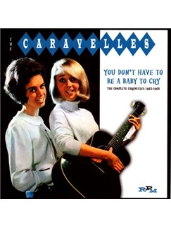 The Caravelles: You Don't Have To Be A Baby To Cry Digital Sheet Music | Melody Line, Lyrics & Chords