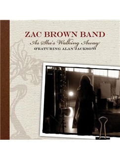 Zac Brown Band featuring Alan Jackson: As She's Walking Away Digital Sheet Music | Lyrics & Chords (with Chord Boxes)