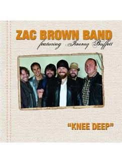 Zac Brown Band featuring Jimmy Buffett: Knee Deep Digital Sheet Music | Lyrics & Chords (with Chord Boxes)