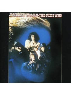 The Guess Who: American Woman Digital Sheet Music | Lyrics & Chords (with Chord Boxes)