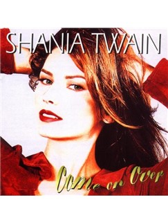 Shania Twain: Love Gets Me Every Time Digital Sheet Music | Lyrics & Chords (with Chord Boxes)