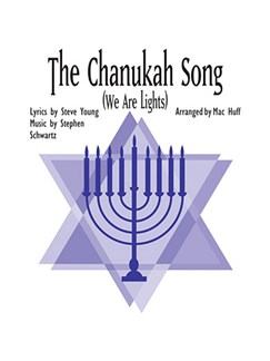 Mac Huff: The Chanukah Song (We Are Lights) Digital Sheet Music | SATB