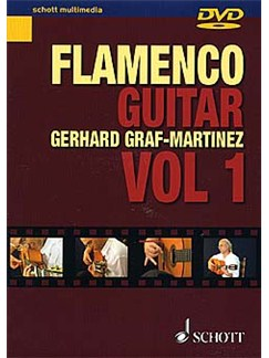 Gerhard Graf-Martinez: Flamenco Guitar Volume 1 DVDs / Videos | Guitar