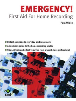 Emergency! First Aid For Home Recording Books |