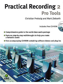 Practical Recording 2: Pro Tools Books and CD-Roms / DVD-Roms |