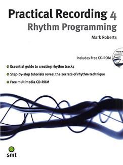 Practical Recording 4: Rhythm Programming Books and CD-Roms / DVD-Roms |