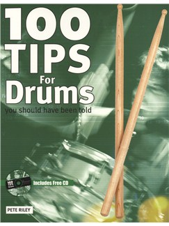 100 Tips For Drums You Should Have Been Told Books and CDs | Drums