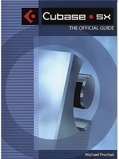 Cubase SX: The Official Guide Books |