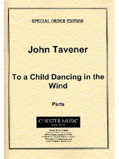 John Tavener: To A Child Dancing In The Wind Set Of Parts Books | Chamber Group