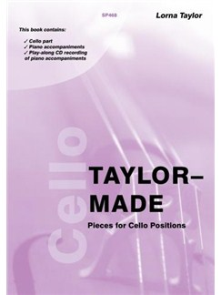 Taylor-Made Pieces for Cello Positions (Cello and Piano/CD) Books and CDs | Cello, Piano Accompaniment