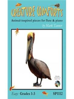 Tanner: Creature Comforts - Easy  Grades 1 - 3 (Flute & Piano) Books and CDs | Flute, Piano Accompaniment