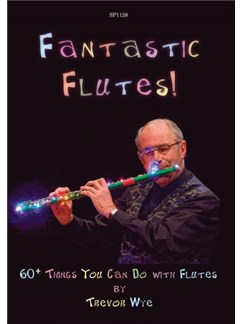 Fantastic Flutes! 60+ Things You Can Do with Flutes (Books (general)) Books | Flute