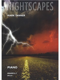 Mark Tanner: Nightscapes - Grades 6-7 Books | Piano