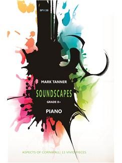 Mark Tanner: Soundscapes - Grade 8+ Books | Piano