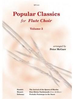 Popular Classics For Flute Choir - Volume 3 Books | Flute, Ensemble, Bass Flute, Alto Flute, Piccolo