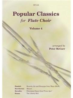 Popular Classics For Flute Choir - Volume 4 Books | Flute, Ensemble, Piccolo, Bass Flute, Alto Flute