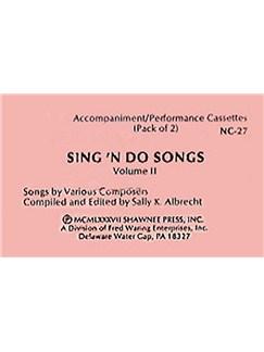 Sing N' Do Songs: Vol.2 (Acc/Perf Tapes)  |