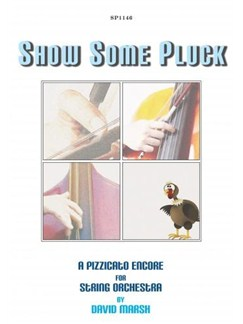 David Marsh: Show Some Pluck for String Orchestra Books | Orchestra