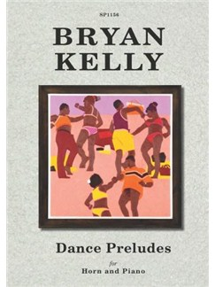 Kelly: Dance Preludes for Horn and Piano Books | Piano, Piano Accompaniment